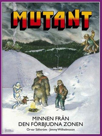 Mutant Minnen Från Den Förbjudna Zonen (Inbunden)
