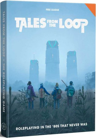 Tales from the Loop - Roleplaying Game