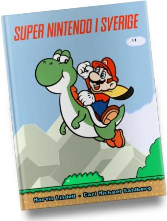 Super Nintendo i Sverige (Inbunden) First Print med unikt Mario & Yoshi omslag